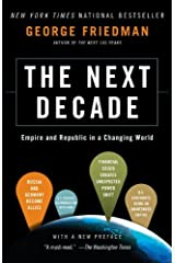 The Next Decade: Where We've Been . . . and Where We're Going Kindle Edition