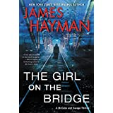 The Girl on the Bridge: A McCabe and Savage Thriller (McCabe and Savage Thrillers) (Kindle Edition)