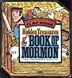 img - for HIDDEN TREASURES OF THE BOOK OF MORMON - BOARD BOOK - (Seek & Ye Shall Find Flap Book) book / textbook / text book