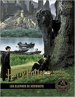 Harry Potter: los archivos de las películas 4. Los alumnos de ...