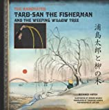 The Annotated Taro-San the Fisherman and the Weeping Willow Tree, Richard Hatch, 148263869X