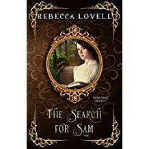 The Search For Sam (Enduring Legacy Book 4)