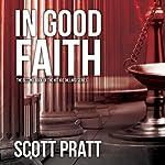 In Good Faith | Scott Pratt