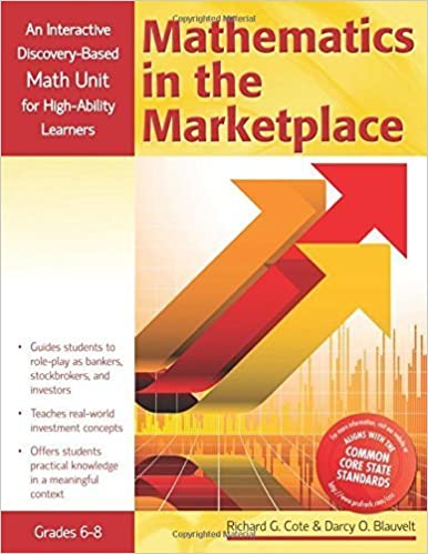Book Mathematics in the Marketplace: An Interactive Discovery-Based Mathematics Unit for High-Ability Learners (Interactive Discovery-Based Units for High-Ability Learners) by Darcy Blauvelt (2011-05-01)
