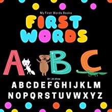 First Words: ABC Audiobook by Jill White Narrated by Tiffany Marz