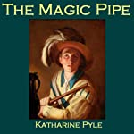 The Magic Pipe: A Norse Tale | Katharine Pyle