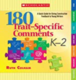 180 Trait-Specific Comments, Ruth Culham, 0545074177