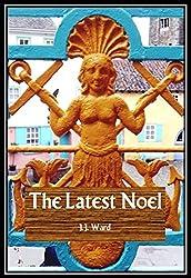The Latest Noel