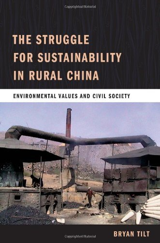 The Struggle for Sustainability in Rural China: Environmental Values and Civil Society by Bryan Tilt - Stores Mall The In Columbia