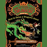 How to Train Your Dragon: How to Seize a Dragon's Jewel | Cressida Cowell