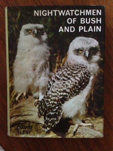 Nightwatchmen of Bush & Plain Australian Owls & Ow
