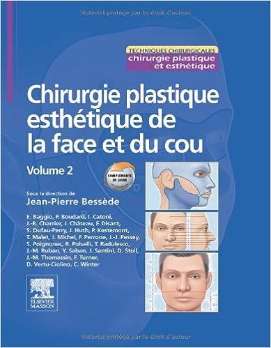 Livres gratuits Chirurgie plastique esthétique de la face et du cou - Volume 2 pdf