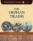 The Orphan Trains, Peggy Caravantes, 1624314201