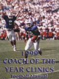 1999 Coach of the Year Clinics Football Manual, Earl Browning, 1585181544