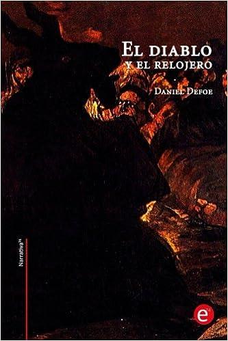 El diablo y el relojero (Narrativa74) (Spanish Edition ...