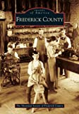 Frederick  County   (MD) (Images  of  America)