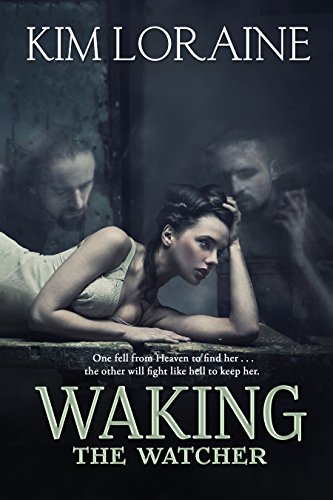 Waking the Watcher by [Loraine, Kim]