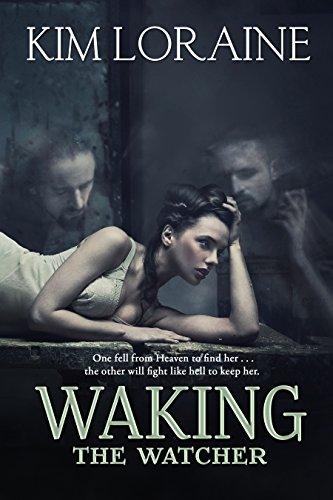 Waking the Watcher by [Loraine, Kim]