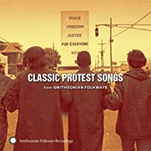 Classic Protest Songs: Smithsonian Folkways