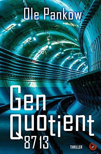 Genquotient 8713: Thriller (Edition Totengräber)