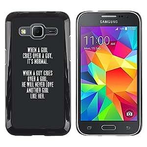 Be Good Phone Accessory // Dura Cáscara cubierta Protectora Caso Carcasa Funda de Protección para Samsung Galaxy Core Prime SM-G360 // grey girl love guy lesson valentines quote