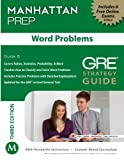 Word Problems GRE Strategy Guide, 3rd Edition (Manhattan Prep Strategy Guides)