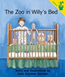 img - for Early Reader: The Zoo in Willy's Bed book / textbook / text book