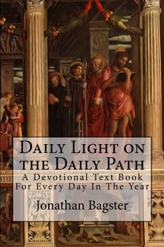 Download Daily Light on the Daily Path: A Devotional Text Book For Every Day In The Year PDF