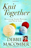 Knit Together, Debbie Macomber, 0446580872