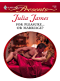 For Pleasure...Or Marriage? (Models & Millionaires Book 3)