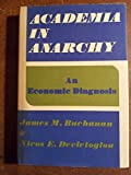 img - for Academia In Anarchy book / textbook / text book