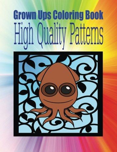 Grown Ups Coloring Book High Quality Patterns Mandalas PDF