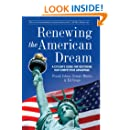 Renewing the American Dream: A Citizen's Guide for Restoring Our Competitive Advantage