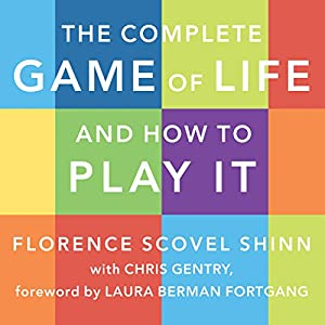 The Complete Game of Life and How to Play It Audiobook