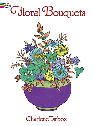 Floral Bouquets Coloring Book (Dover Nature Coloring Book)