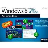 Microsoft Windows 8 Tipps und Tricks auf einen Blick