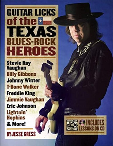 Guitar Licks of the Texas Blues Rock Heroes  Book/CD (The Guitar Lick Factory Player Series) pdf epub