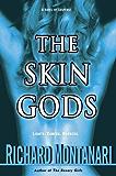 The Skin Gods: A Novel of Suspense (Byrne and Balzano Book 2)