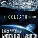 The Goliath Stone Hörbuch von Larry Niven, Matthew Joseph Harrington Gesprochen von: Jeff Woodman