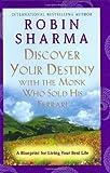 Discover Your Destiny, Robin Sharma, 0060756691