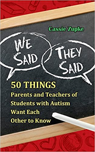 We Said, They Said: 50 Things Parents and Teachers of Students with Autism Want Each Other to Know - Popular Autism Related Book