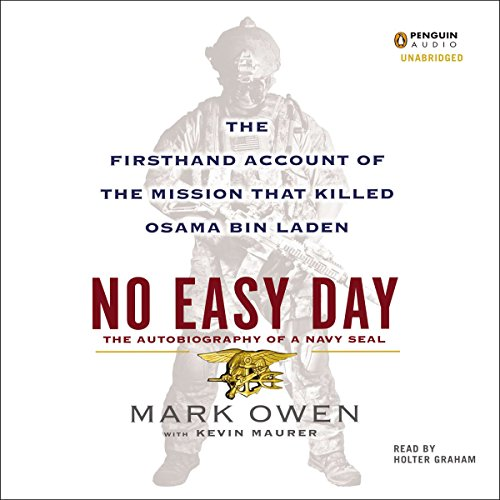 No Easy Day: The Firsthand Account of the Mission That Killed Osama Bin Laden Audiobook [Free Download by Trial] thumbnail