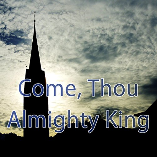Come Thou Almighty King - Hymn Piano Instrumental