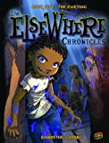 Book Five: The Parting (Elsewhere Chronicles)