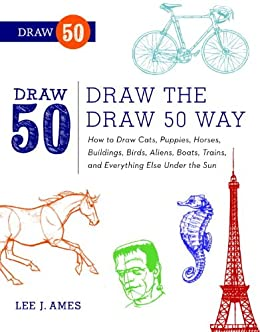 Draw the draw 50 way how to draw cats puppies horses buildings draw the draw 50 way how to draw cats puppies horses buildings fandeluxe Images