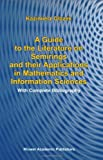 A Guide to the Literature on Semirings and Their Applications in Mathematics and Information Sciences, Glazek, Kazimierz, 1402007175