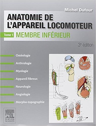 En ligne Anatomie de l'appareil locomoteur-Tome 1: Membre inférieur epub pdf