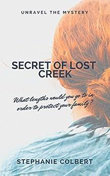 Secret of Lost Creek by [Colbert, Stephanie]