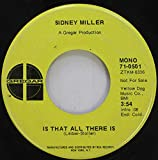 SIDNEY MILLER 45 RPM IS THAT ALL THERE IS / AQUARIUS