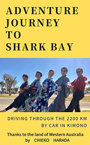 ADVENTURE JOURNEY TO SHARK BAY: DRIVING THROUGH THE 2200KM BY CAR IN KIMONO